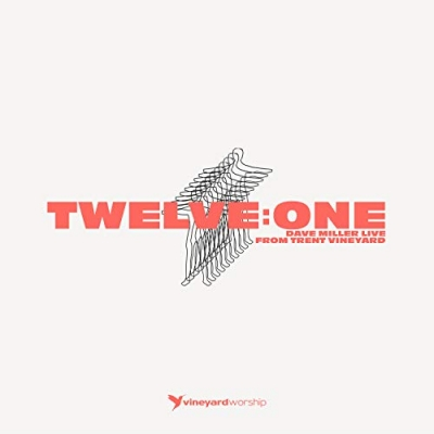 Dave Miller - Twelve:One - Live From Trent Vineyard
