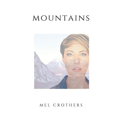 Mel Crothers - Mountains