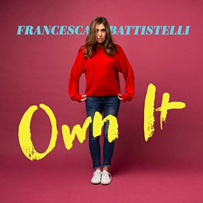Francesca Battistelli - Own It