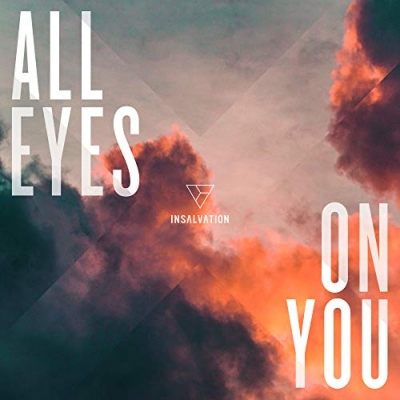 InSalvation - All Eyes On You