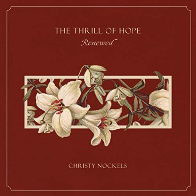 Christy Nockels - The Thrill Of Hope Renewed