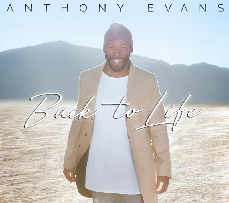 Anthony Evans - Back To Life