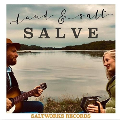 Land and Salt - Salve