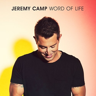 Jeremy Camp - Word Of Life (Single)