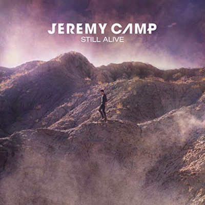 Jeremy Camp - Still Alive