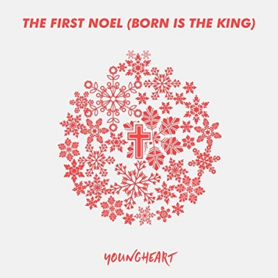 YoungHeart - The First Noel (Born Is The King)