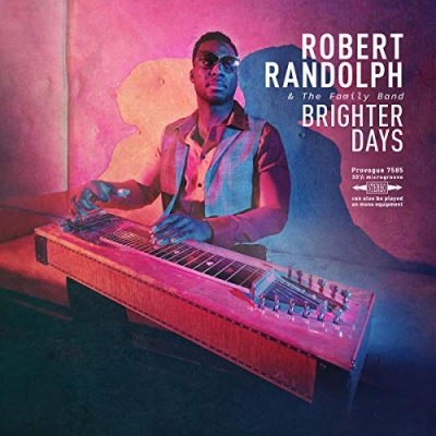 Robert Randolph & The Family Band​ - Brighter Days