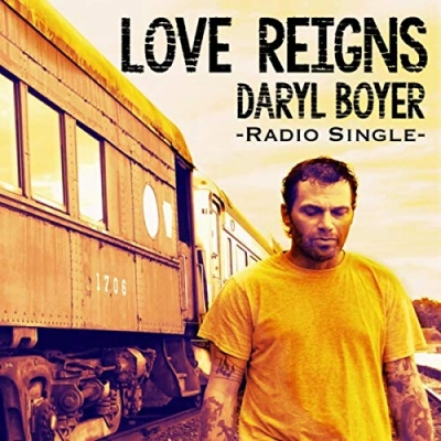Daryl Boyer - Love Reigns (Single)