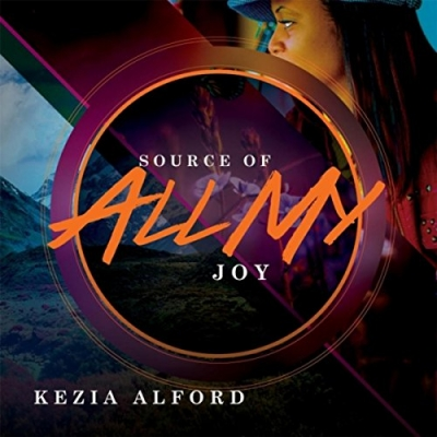 Kezia Alford - Source Of All My Joy