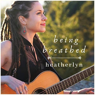 Heatherlyn - Being Breathed