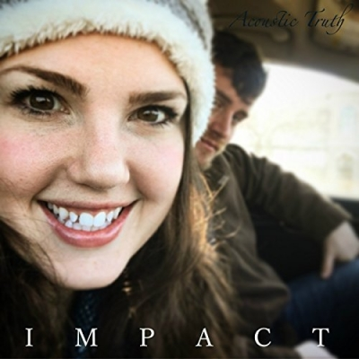 Acoustic Truth - Impact