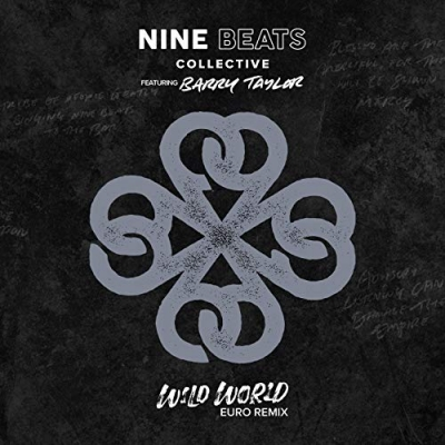 The Nine Beats Collective - Wild World (Euro Remix)