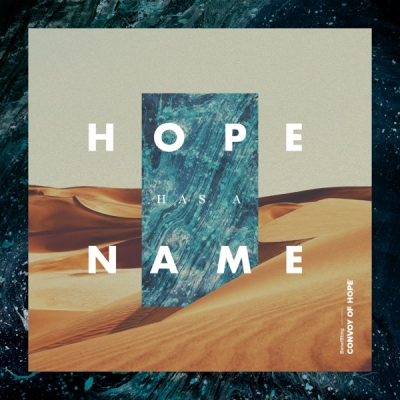 Various Artists - Convoy of Hope: Hope Has a Name