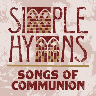 Simple Hymns - Songs of Communion