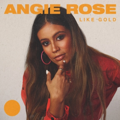 Angie Rose - Like Gold