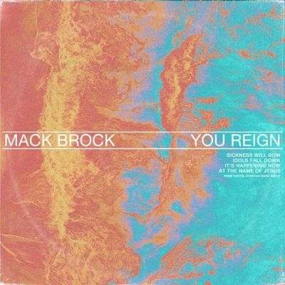 Mack Brock - You Reign (Live)