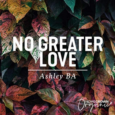 Ashley BA Music - No Greater Love