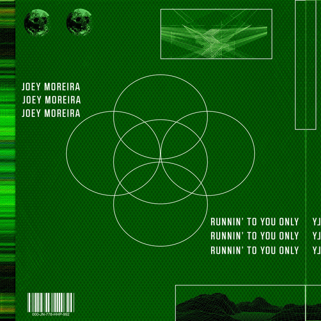 Joey Moreira - Runnin' To You Only
