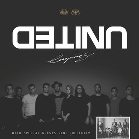 Hillsong United & Rend Collective In Empires Tour