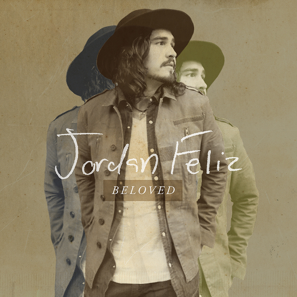 Jordan Feliz - Beloved
