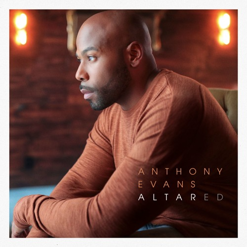 Anthony Evans - Altared