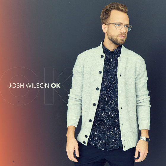 Josh Wilson Releases New Radio Single 'OK'