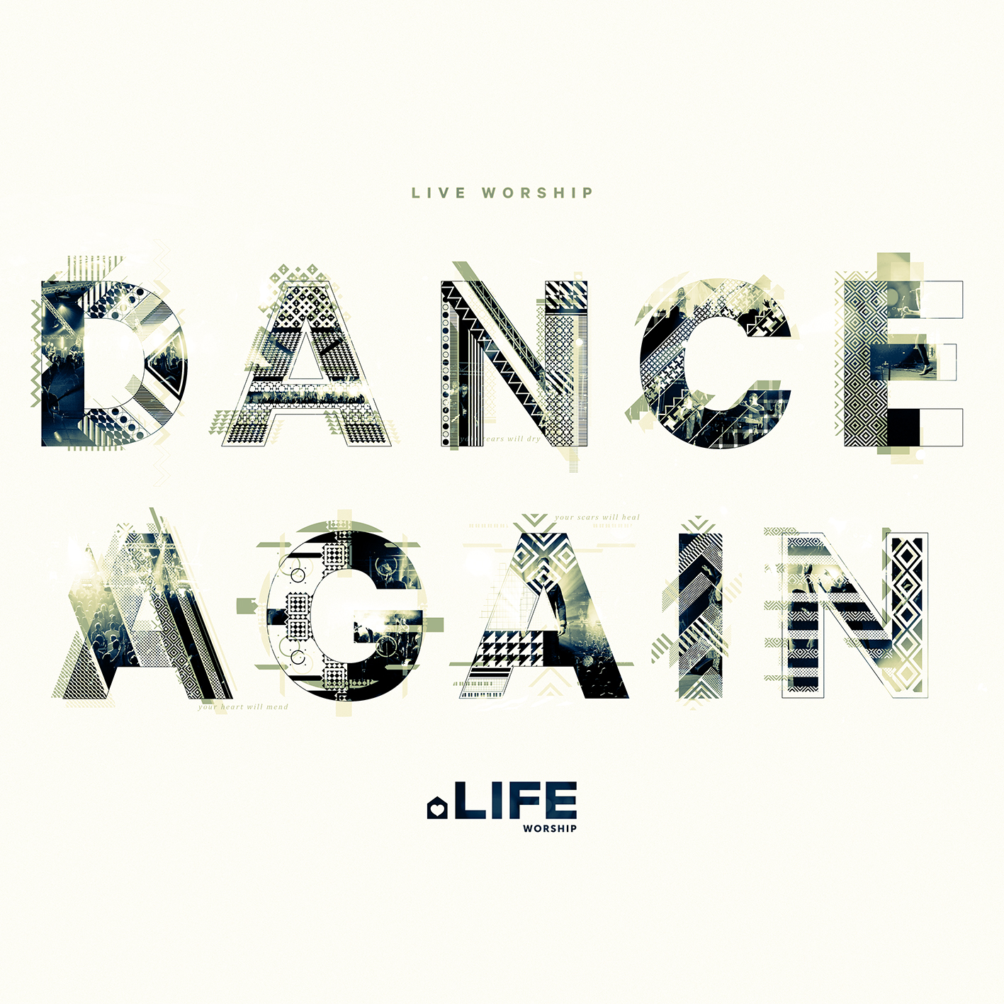 LIFE Worship - Dance Again
