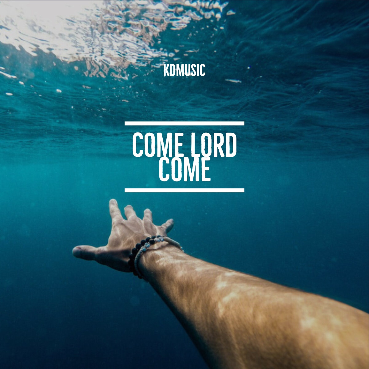 KDMusic - Come Lord Come