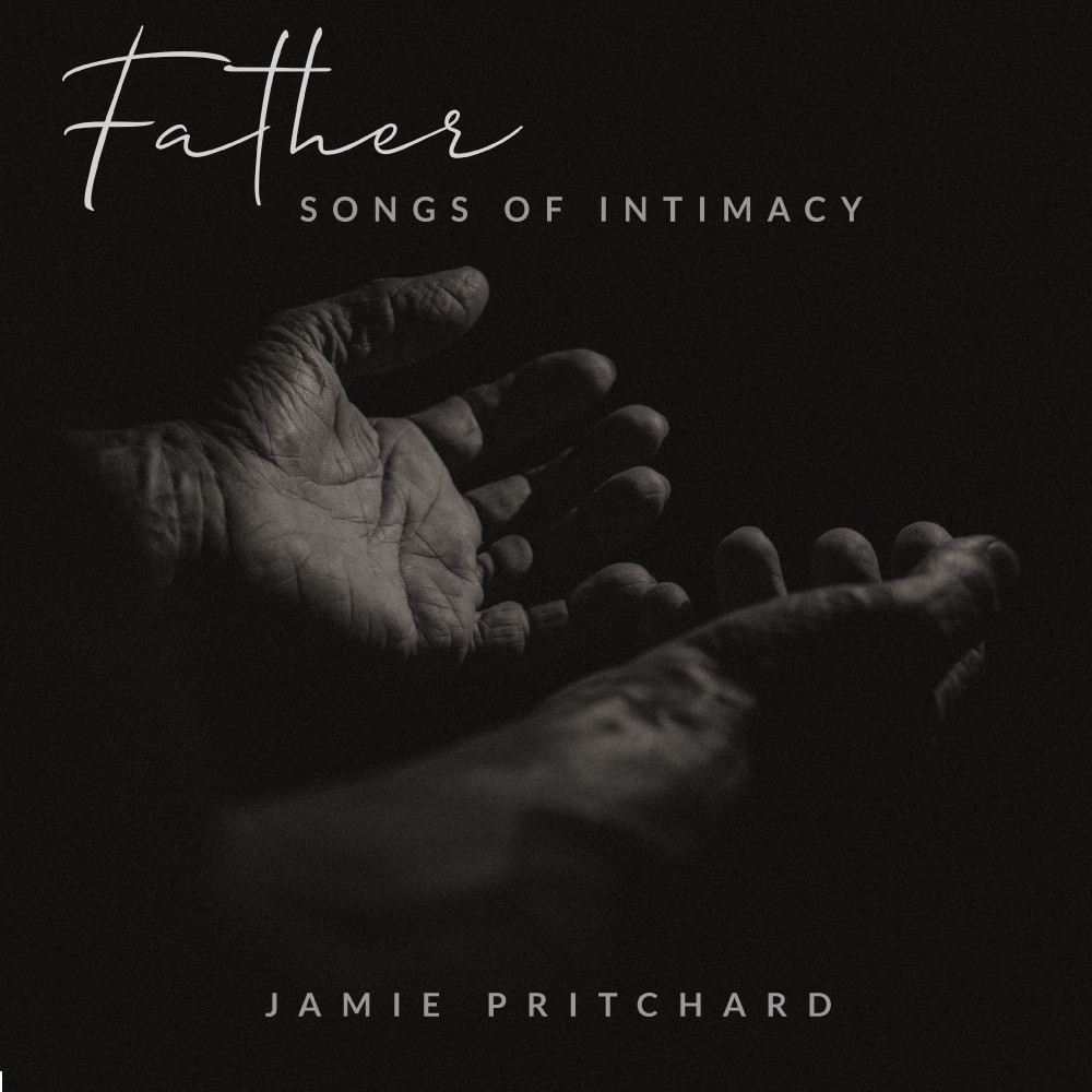 Jamie Pritchard - Father: Songs of Intimacy