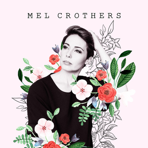 Mel Crothers - Mel Crothers EP