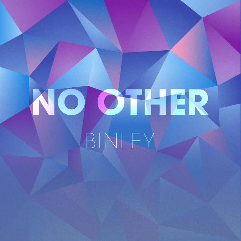 Binley - No Other (Single)