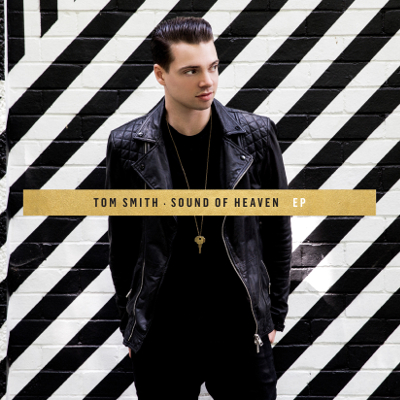 Tom Smith - Sound Of Heaven