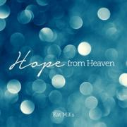 Kat Mills Releases Christmas EP 'Hope from Heaven'