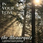 The Monarques Releasing New Album 'In Your Love'